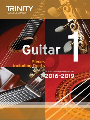 Guitar Exam Pieces Grade 1 2016-2019 Trinity College