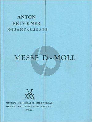 Bruckner Messe d-Moll (1864) fur soli (SATB), gemischtes Chor und Orchester Edited by Leopold Nowak (1975) Studienpartitur