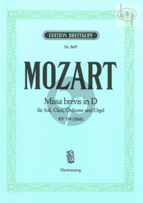 Missa Brevis D-major KV 194[186h] (Soli-Choir- Orch.)