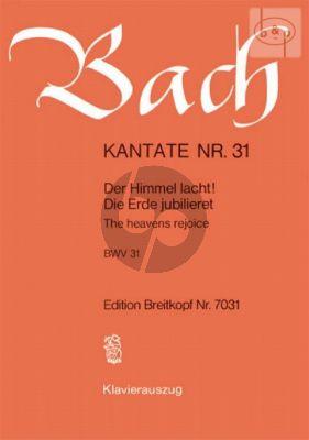 Bach Kantate No.31 BWV 31 - Der Himmel lacht, die Erde Jubilieret (The Heavens rejoice) (Deutsch/Englisch) (KA)
