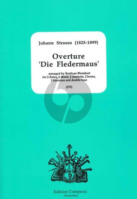 Strauss Fledermaus Ouverture Windensemble (2 Fl-2 Ob-2 Clar- 2 Hrns and 2 Bsns) and Double Bass (arranged by Bastiaan Blomhert) (Score/Parts)