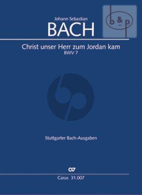 Kantate BWV 7 Christ unser Herr zum Jordan kam
