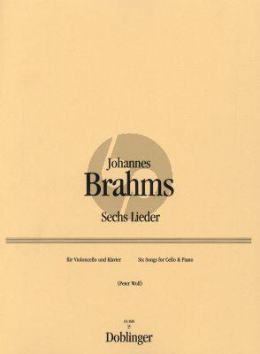 Brahms 6 Lieder Violoncello und Klavier (Bearbeitet Norbert Salter und Herausgegeben von Peter Wolf)