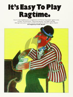 It's easy to Play Ragtime Piano solo with Chords (edited by Frank Booth)