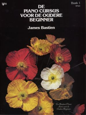 James Bastien Pianocursus voor oudere Beginner Vol.1