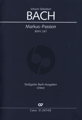 Bach Markus Passion BWV 247 Soli-Chor-Orchester (Klavierauszug) (Rekonstruktion Hellmann / Glöckner)