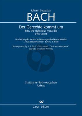 Bach Der Gerechte kommt um (Arr.from Bach of Kuhnau's Tristis Est Anima Mea) (Score) (Hellmann)