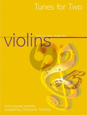 Tunes for Two (30 Popular Melodies) 2 Violins (arr. Tambling)