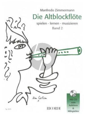 Zimmermann Die Altblockflöte Band 2 - mit CD