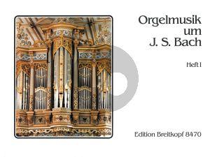 Orgelmusik um Johann Sebastian Bach Vol.1 Orgel (Wilhelm Rüdiger)