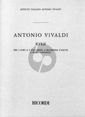Vivaldi Kyrie RV 587 Double Mixed Choir and 2 String Orchestras-Bc Full Score (edited by Francesco Degrada)