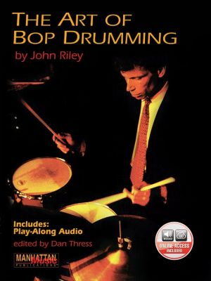Riley The Art of Bop Drumming (Book with Audio online) (edited by Dan Thress)