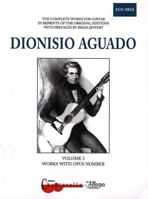 Aguado Complete Works Vol.3 Works with Opus No. (Brian Jeffery)