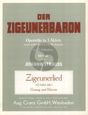 Strauss Zigeunerlied: O habet acht Gesang und Klavier (Der Zigeunerbaron)