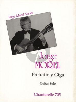 Morel Preludio y Giga for Guitar
