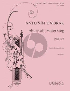 Dvorak Songs my Mother Taught Me / Als die alte Mutter sang Op.55 No.4 (from Zigeunermelodien) (arr. Heinrich Grunfeld)