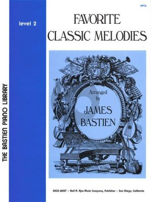 Bastien Favorite Classic Melodies Level 2 Piano