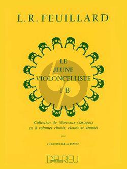 Feuillard Le Jeune Violoncelliste Vol.1B (Collection de Morceaux Classiques)