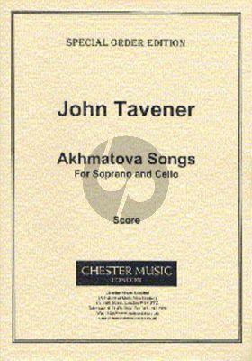 Tavener Akhmatova Songs Soprano Voice and Cello (Russian text)