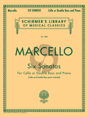 Marcello 6 Sonatas for Violoncello or Double Bass-Piano(BC) Edited by Lucas Drew and Analee Bacon (Schirmer)