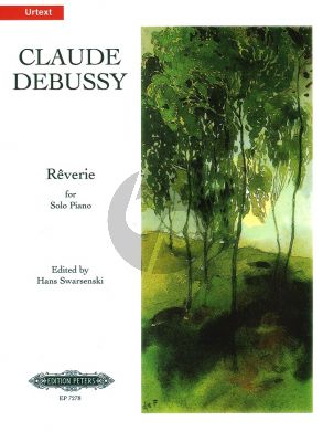 Debussy Reverie (edited by Hans Swarsenski) (Peters)