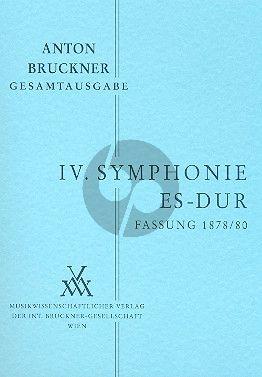 Symphonie No.4 Es-dur Fassung 2 1878 mit Finale von 1880 Studienpart.