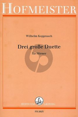 Kopprasch 3 Grosse Duette für 2 Hörner (Albin Frehse)