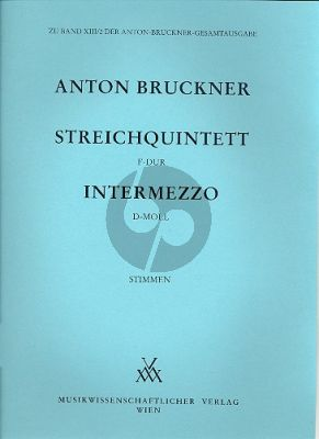 Bruckner Streichquintett F-dur mit Intermezzo d-moll Stimmen
