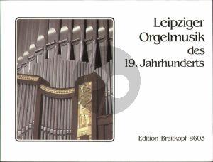 Leipziger Orgelmusik des 19 Jahrhunderts (herausgegeben von Anne Marlene Gurgel)