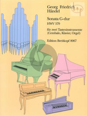 Sonate G-dur HWV 579 (2 Tasteninstrumente)