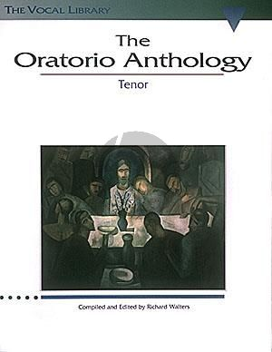 The Oratorio Anthology Tenor (edited by Richard Walters)