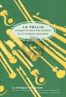 Corelli La Folia 3 Treble Recorders (arr. La Fontegara Amsterdam)