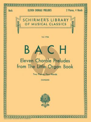 Bach 11 Choral Preludes from the Little Organ Book for 2 Pianos 4 Hands (Edited by C. Duncan) (2 Copies Required for Performance)