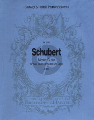 Schubert Messe G-major D.167 STB soli-SATB-Orchester Orchester Partitur (Lateinisch) (edited by Franz Beyer and Friedrich Spiro)