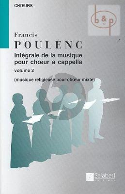 Integrale de la Musique pour Choeur a Cappella Vol.2 Musique religieuse choeur mixtes