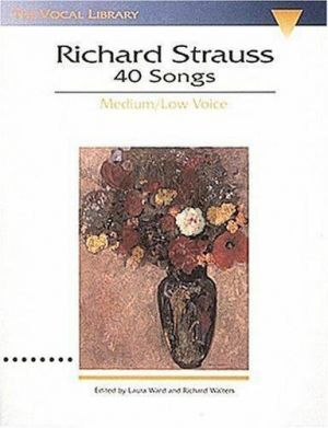 Strauss 40 Songs Medium-Low Voice and Piano (Ward-Walters-Lear)