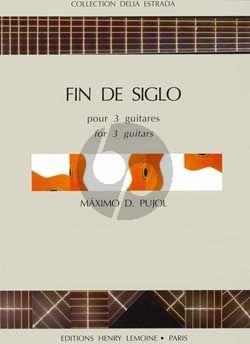 Pujol Fin de Siglo pour 3 Guitares