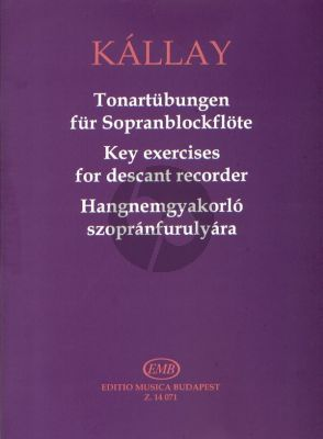 Kallay Tonartübungen für Sopranblockflöte (Key Exercises for Descant Recorder)
