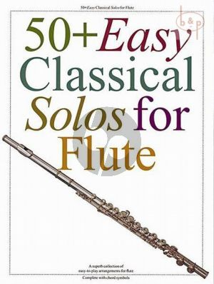 50 + Easy Classical Solos for Flute