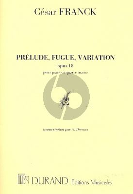 Franck Prelude-Fugue & Variation Op.18 Piano 4 mains (transcr. A. Decaux)