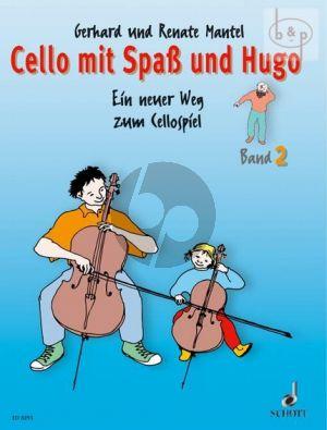 Mantel Cello mit Spass und Hugo Vol.2 (Ein neuer Weg zum Cellospiel)