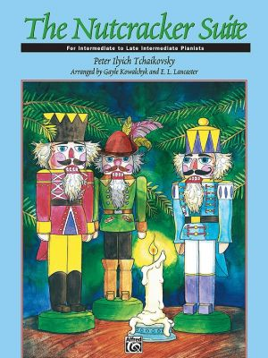 Tchaikovsky The Nutcracker Suite Op.71 Piano (edited by Gayle Kowalchyk and E. L. Lancaster)