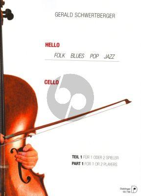 Schwertberger Hello Cello Vol.1 (Folk-Blues-Pop and Jazz)