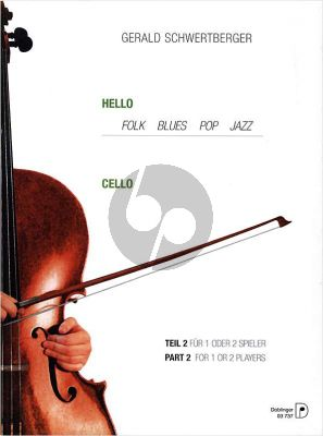 Schwertberger Hello Cello Vol.2 (Folk-Blues-Pop and Jazz) (One or Two Players) (interm.grades)