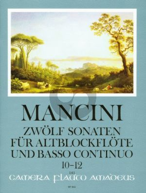 Mancini 12 Sonaten Vol.4 (No.10-12) Altblockflöte[Flöte/Oboe]-Bc (Winfried Michel)