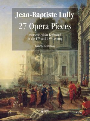 Lully 27 Operatic Pieces Keyboard (David Chung)