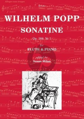 Popp Sonatine Op.388 No.1 Flute-Piano (edited by Susan Milan)