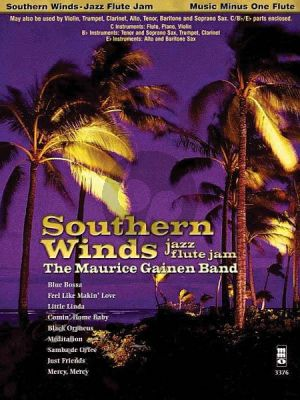 Southern Winds - Jazz Flute Jam (Bk-Cd) Jam with the Maurice Gainen Band (for C, Bb and Eb Instruments) (MMO)