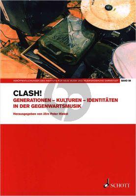 Hiekel Clash! - Generationen – Kulturen – Identitäten in der Gegenwartsmusik