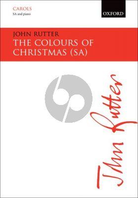 Rutter The Colours of Christmas SSA-Piano